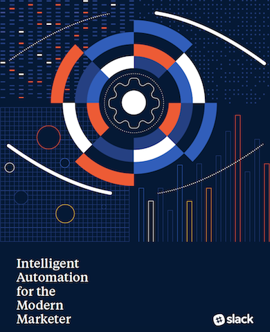 Intelligent Automation for the Modern Marketer Report
