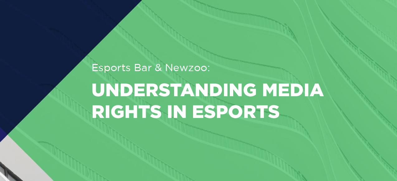 Understanding Media Rights in Esports Report