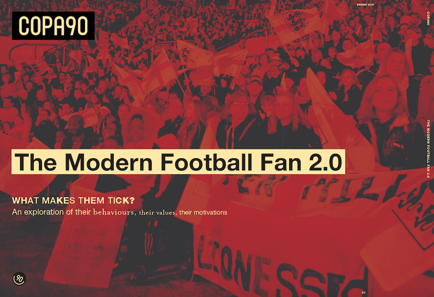 The modern football fan 2.0 report – what makes them tick?