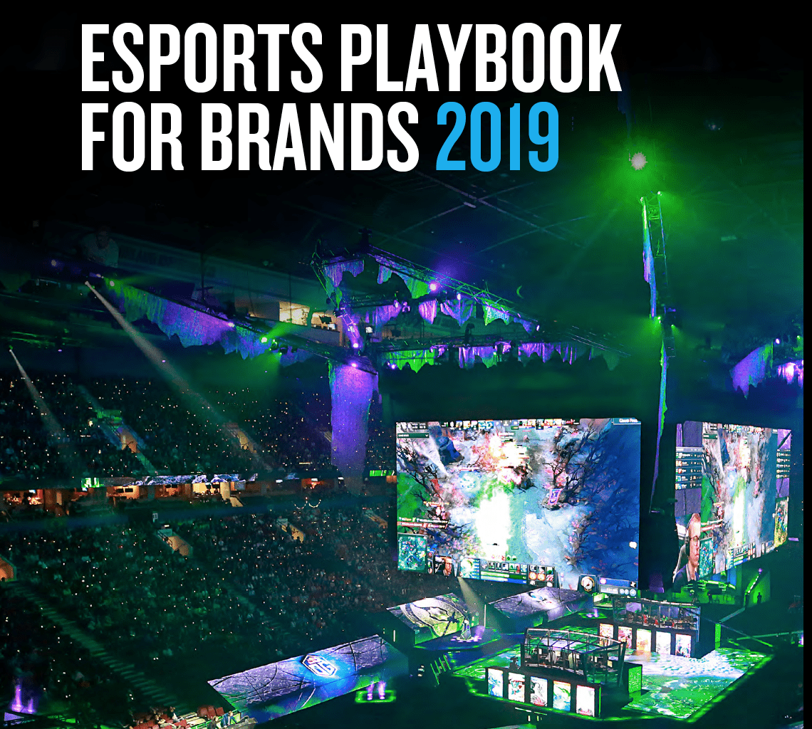 The esports playbook for brands 2019