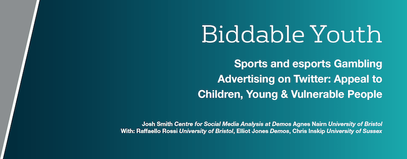 The impact on young and vulnerable people of sports and esports gambling advertising on Twitter – the Biddable Youth Report