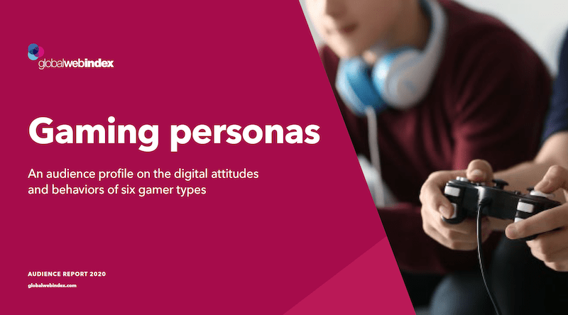 Global gaming personas audience report 2020