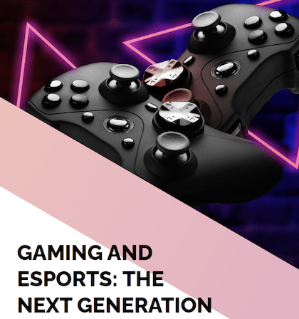 Gaming and esports – the next generation report 2020